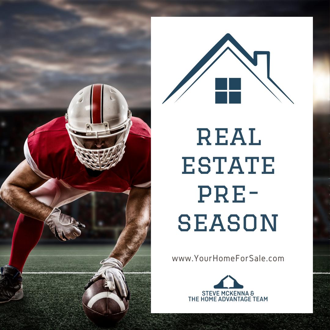 Real Estate Pre-Season
