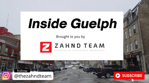 Inside Guelph: Brought to you by Zahnd Team