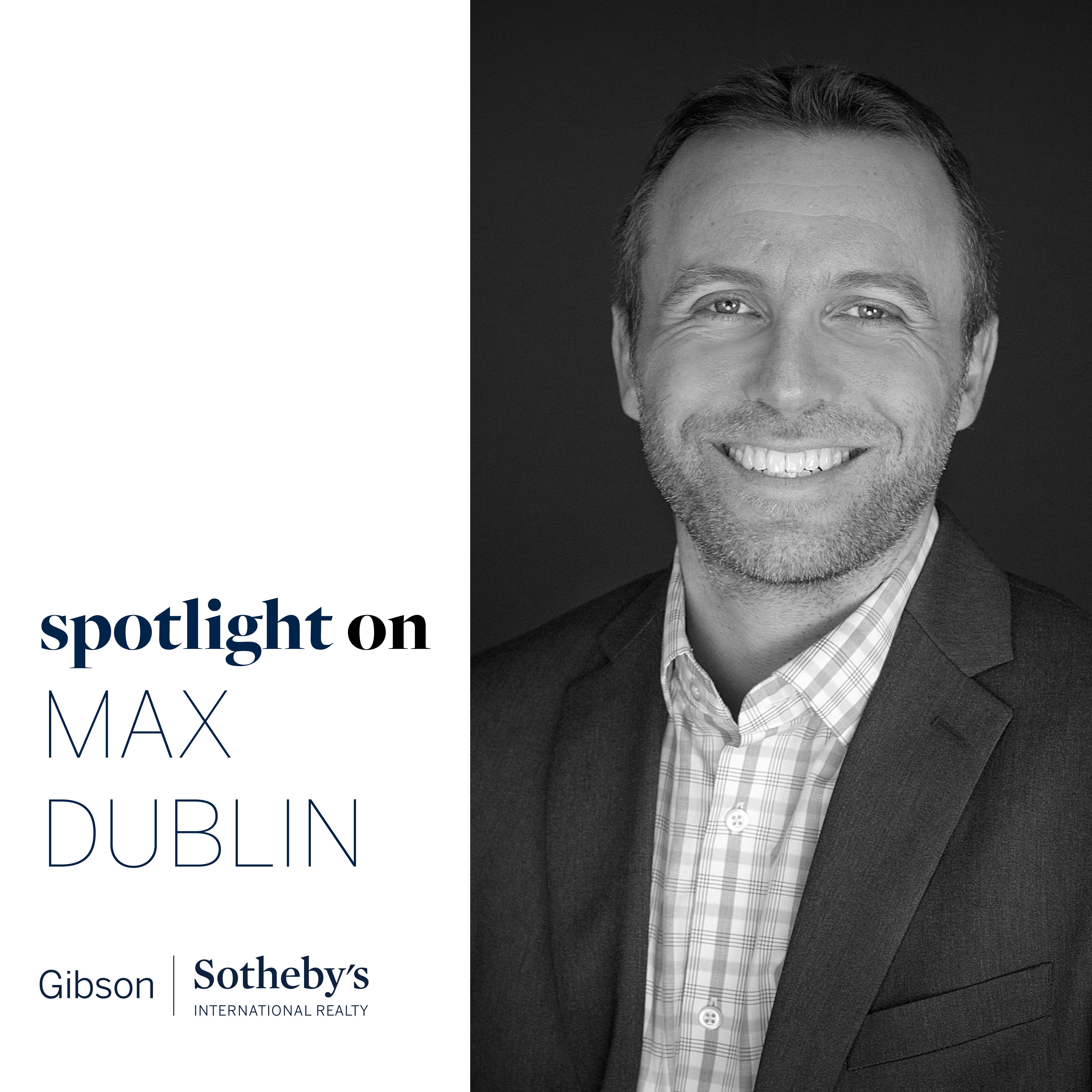 Max Dublin_Agent Spotlight_Social Media Graphic_July 2019