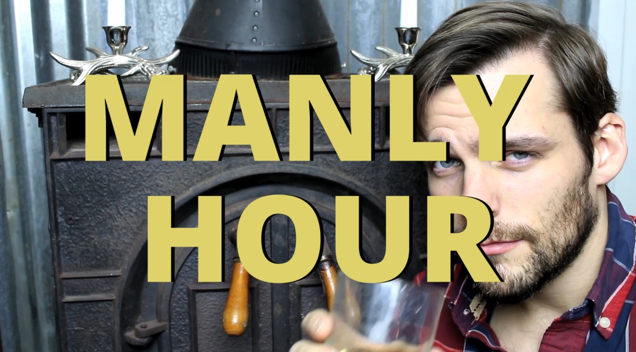 The Manly Hour