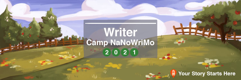 [NaNoWriMo] Camp de juillet 2021 Camp-21-Writer-Twitter-Banner