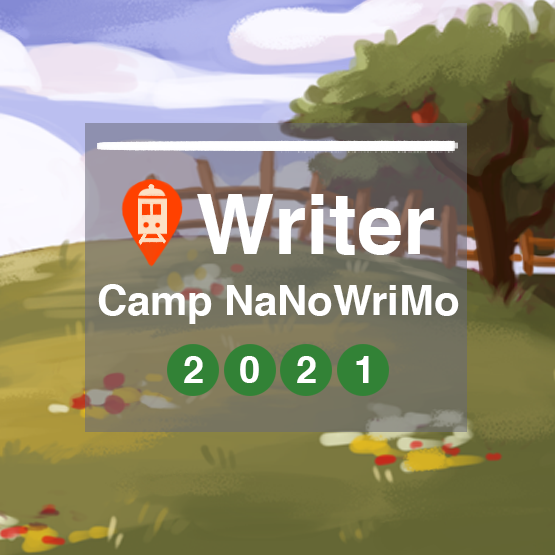 Camp NaNoWriMo 2021 - Writer - Badge