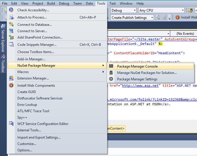 To open Package Manager Console by Visual Studio Menu.
