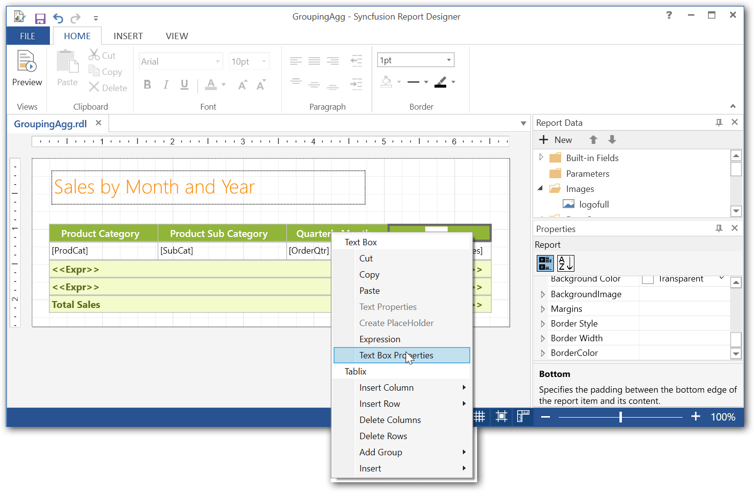 Right click the report item and select properties