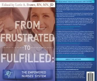 View the product From Frustrated To Fulfilled: The Empowered Nurses' System
