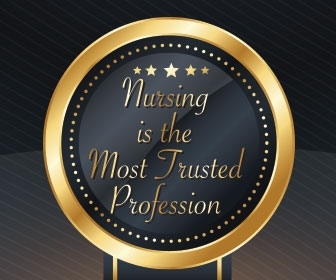 Nursing: The Most Trusted Profession