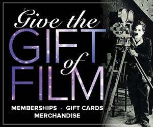 Give the Gift of Film 300x250