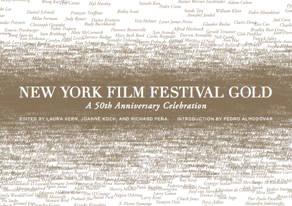 """A Peek Inside """"New York Film Festival Gold"""""""