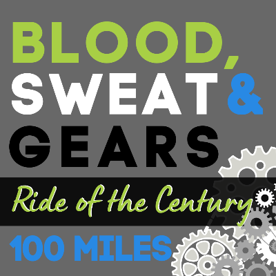 Blood Sweat and Gears: Ride of the Century