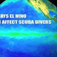 6 Ways El Nino can Affect Scuba Divers