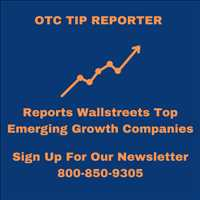 OTC Tip Reporter Helps Increase Exposure for your NASDAQ or NYSE Trading Company 800-850-9305
