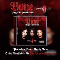 Bone Thugs 4 Life Ya'll, Come And Get Some BTNH