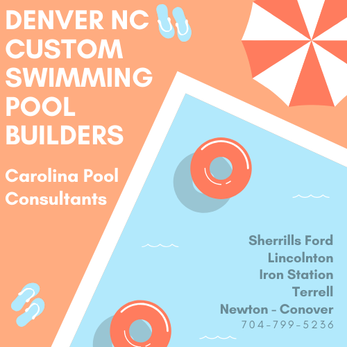 Best Swimming Pool Installer Denver NC Carolina Pool Consultants 704-799-5236