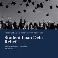 Best Student Debt Relief Counseling Services Freedom Loan Resolution 888-780-6225