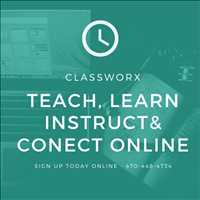 Instructors Offers Classes Online with Classworx Connect with Students 470-448-4734