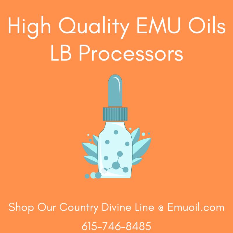 High Quality EMU Oils For Sale Online LB Processors 615-746-8485