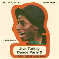 Last Weekend! Jive Turkey Party!