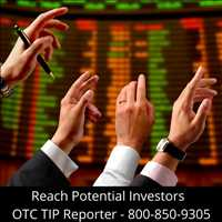 Reach Potential Investors OTC Tip Reporter Best Stock Alerts Newsletter 800-850-9305