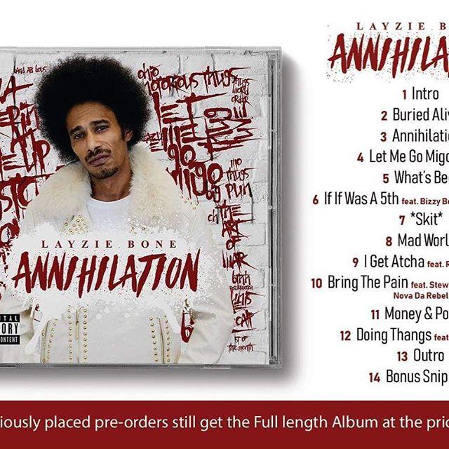 Annihilation LP out April 19th, get it then, preorder now - Layzie Bone