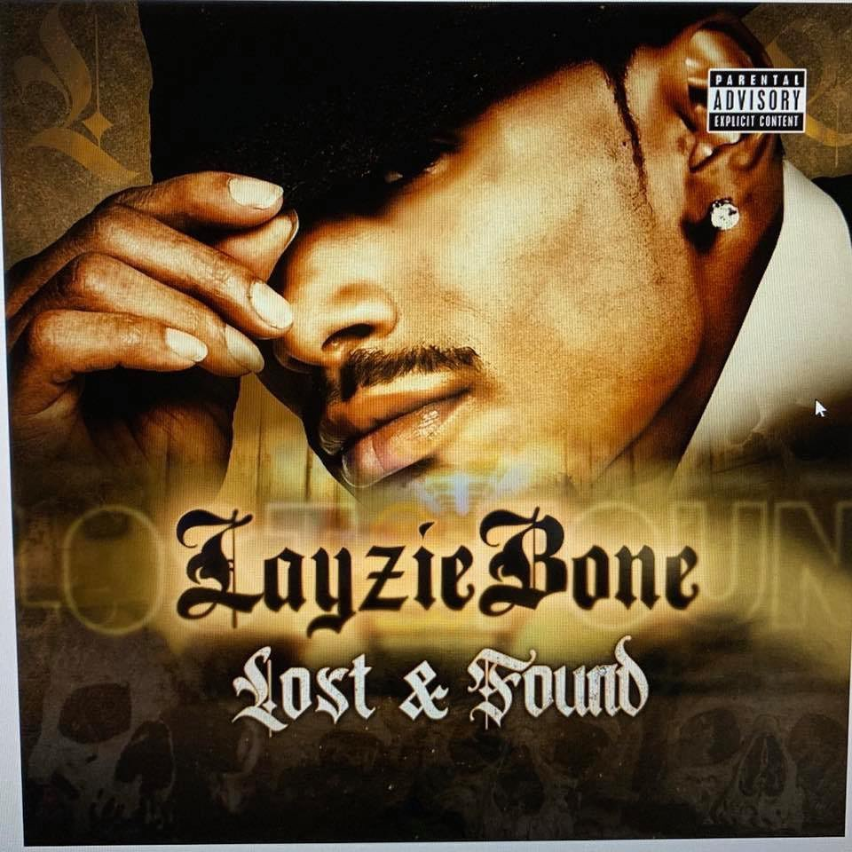 Lost and FOUND playa coming out soon! - Layzie Bone