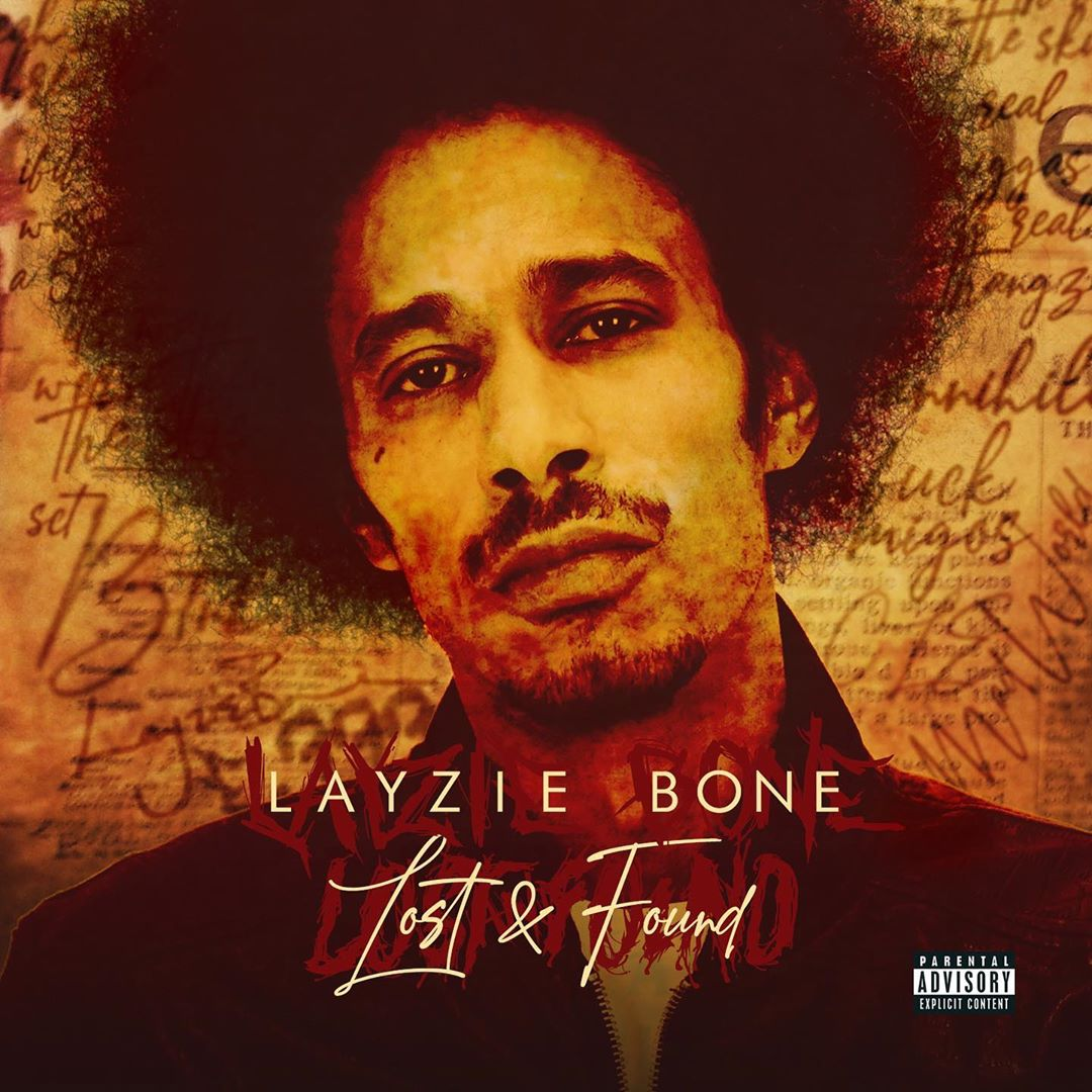Lost and FOund OUT, go get the single boys - Layzie Bone
