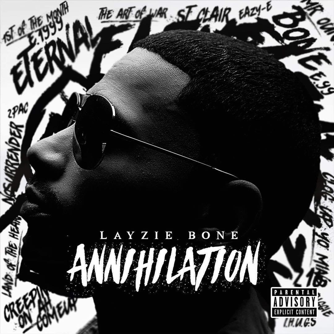 Annihilation Layzie Bone Now Available on iTunes!