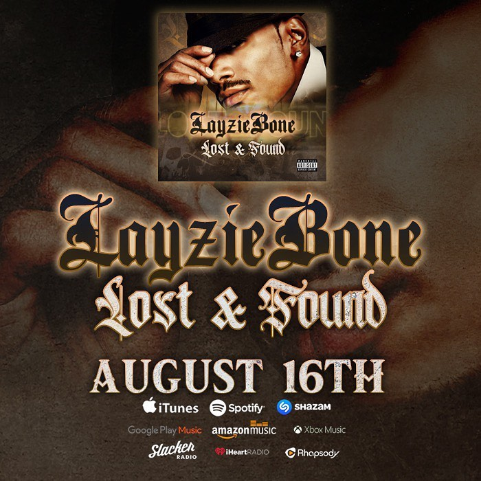LOST AND FOUND new album out Friday!! - Layzie Bone
