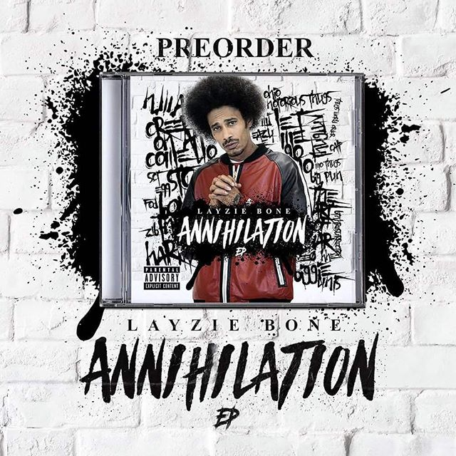 Annihilation available for preorder now on LayzieGear.com! - Layzie Bone