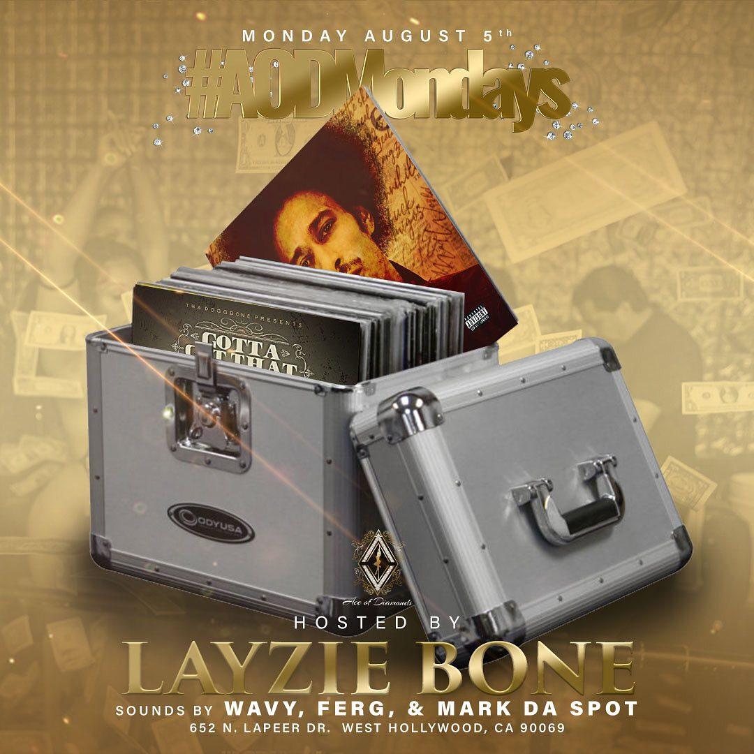 Big ups, AODMondays hosted by yourself, Layzie Bone