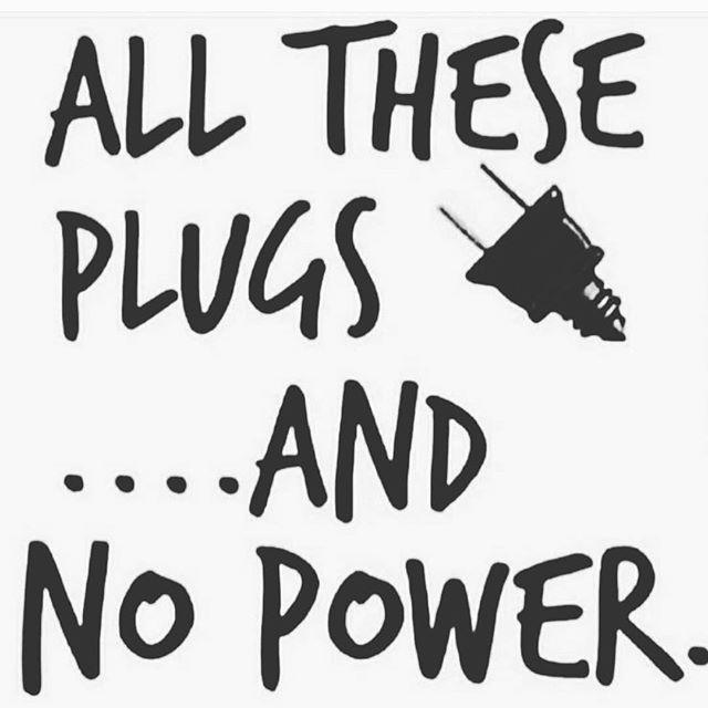 If you ain't got no power you ain't the plug - Layzie Gear
