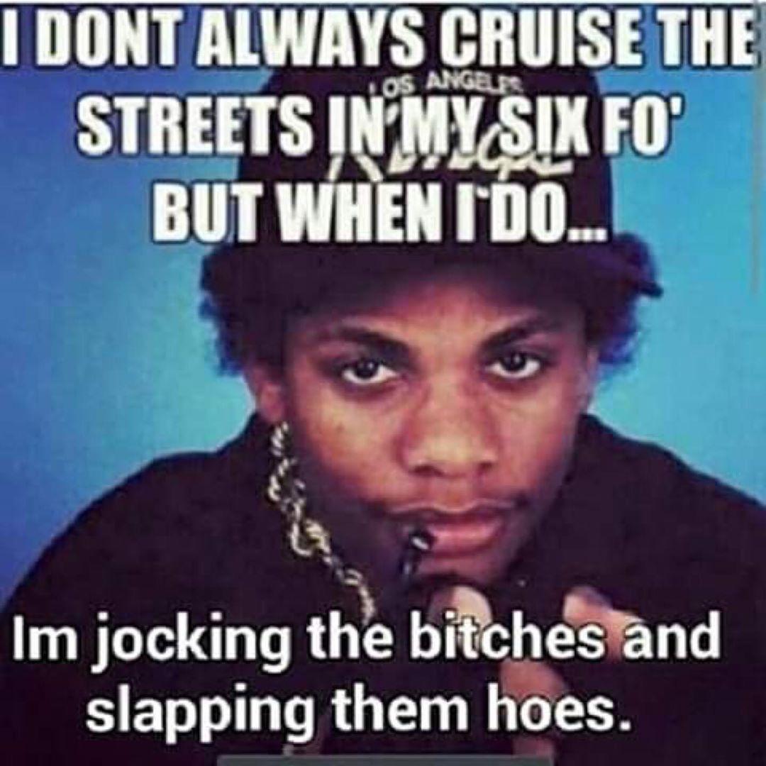 Just like Eazy said! Own the streets - Layzie Bone