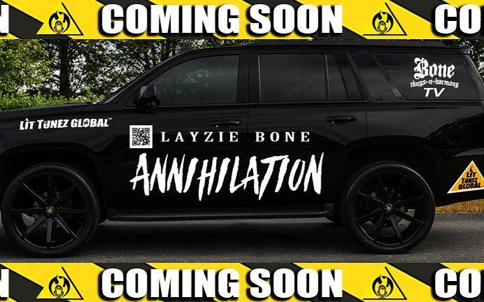 Get it, preorder Annihilation out soon - Layzie Bone layziegear.com