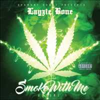 Smoke with me, let's celebrate 420 and chill - Layzie Bone