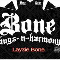 Bone Thugs n Harmony love, always grateful for the support - Layzie Bone