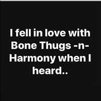 When did you fall in love with BTNH - Layzie Bone