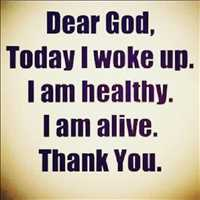 Dear God, I woke up today and it's a good day. Thank you - Layzie Bone