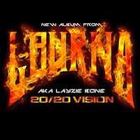 That 20/20 Vision y'all, new album INCOMING - Layzie Bone