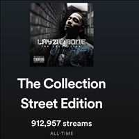 Check out The Collection, Street Edition out now on your streaming platform - Layzie Bone