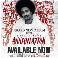 Annihilation out NOW! CD's gonna be shipped by May 15th, get it - Layzie Bone