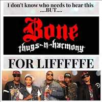Eternal Blessings, Bone Thugs n Harmony for lyfe - Layzie Bone