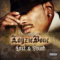 Lost and Found special preorder bonus, order NOW - Layzie Bone