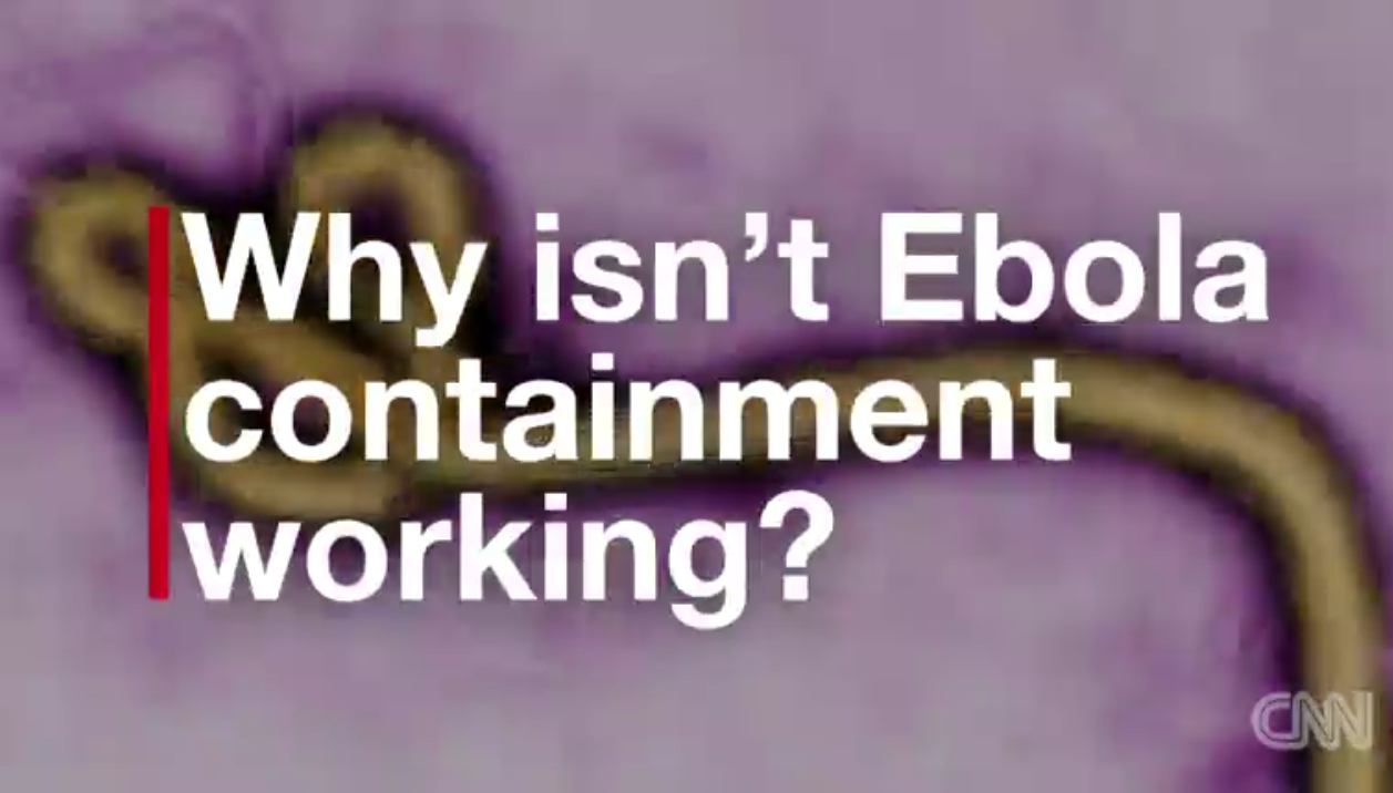 Why isn't Ebola Containment working