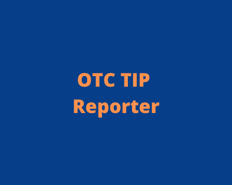 OTC TIP REPORTER