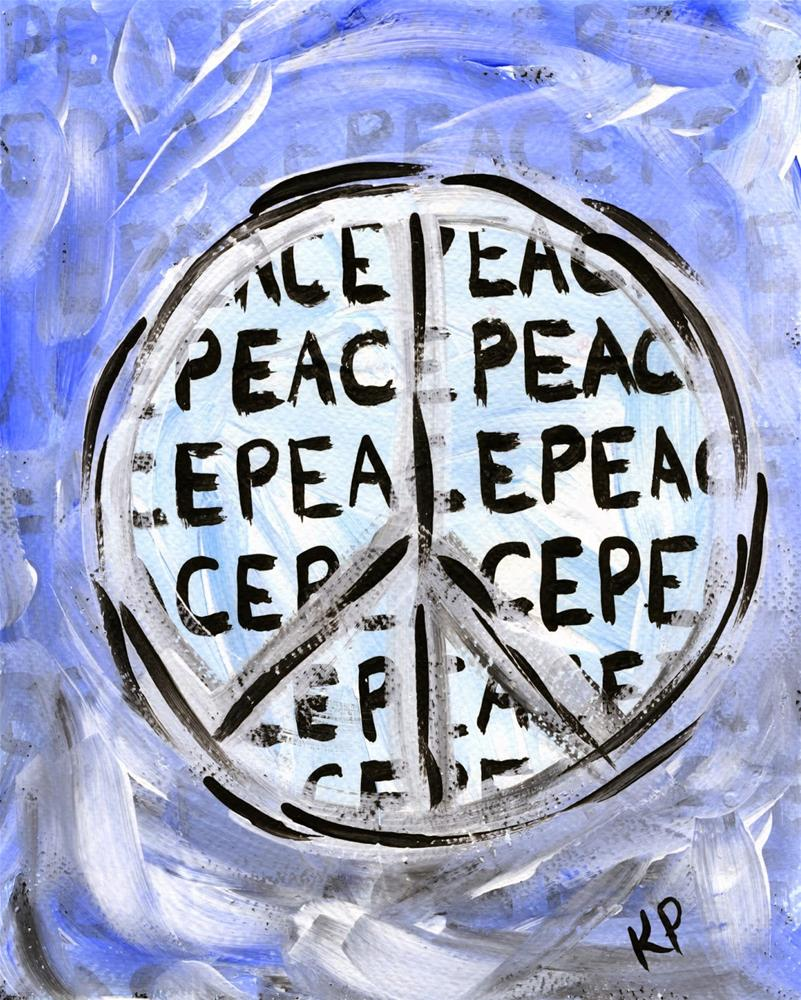 """""""Peace"""" original fine art by Kali Parsons"""