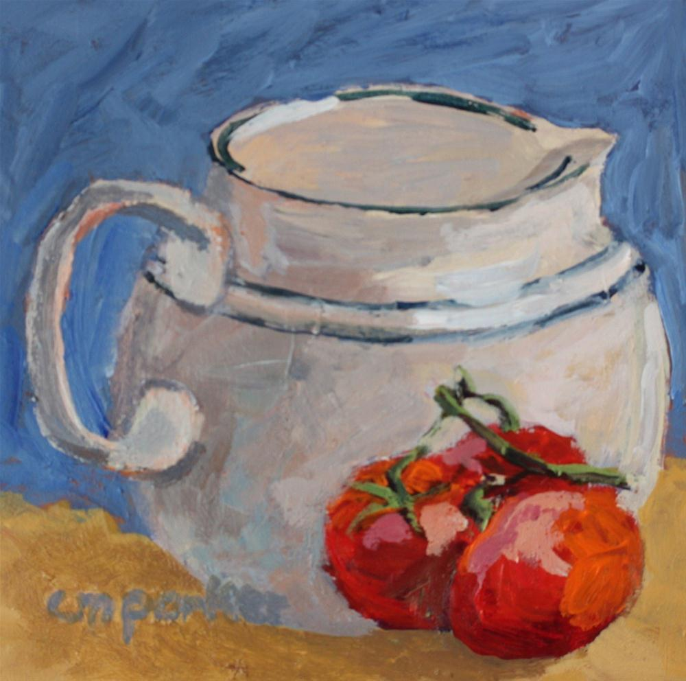 """Still Life with Tomatoes"" original fine art by Christine Parker"