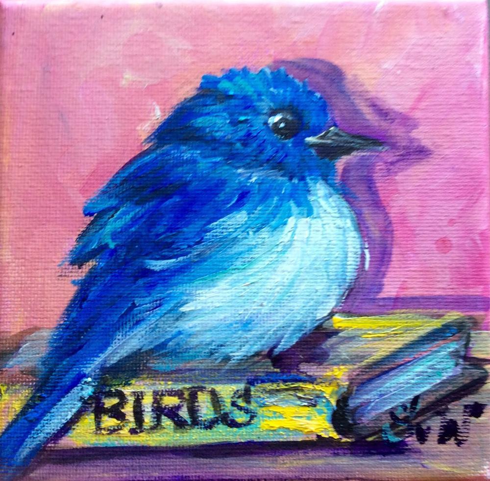 """""""Bluebird with a book"""" original fine art by Sonia von Walter"""