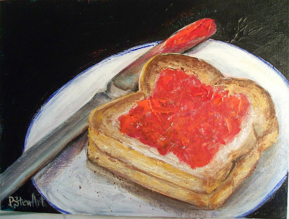 """9x12 Toast and Jam, Acrylic still life Food Painting, Original Art by Penny StewArt"" original fine art by Penny Lee StewArt"