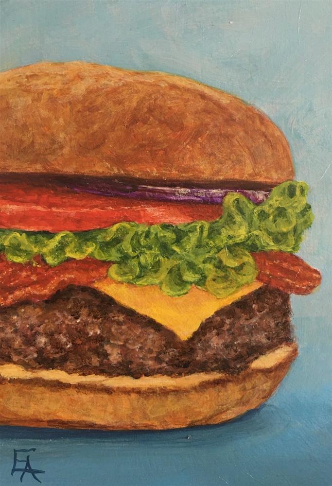 """""""Bacon Burger"""" original fine art by Elizabeth Elgin"""