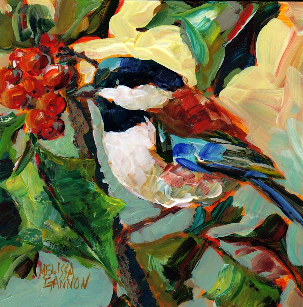 """The Holly & the Chickadee"" original fine art by Melissa Gannon"