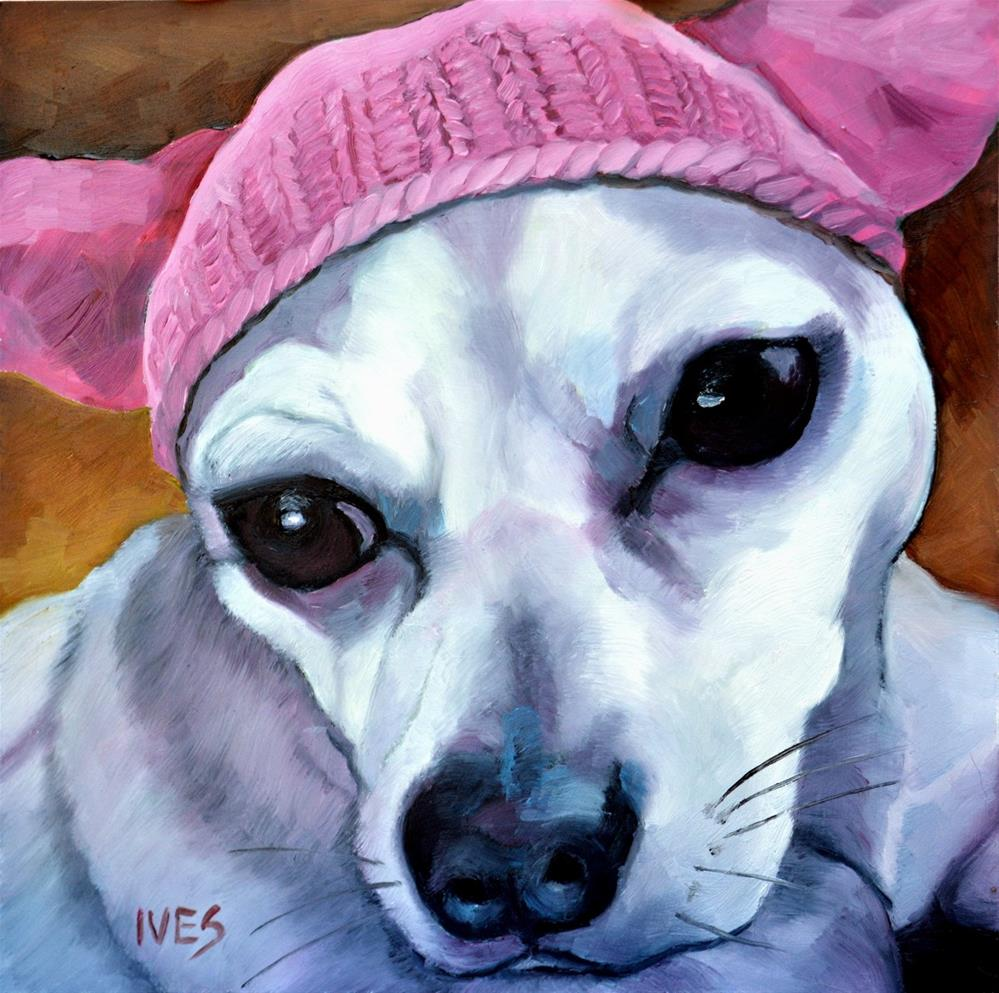 """""""Ay, Chihuahua! Pink Pussy Hat Dog"""" original fine art by Rk Ives"""
